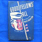 WWII Book Good Fellows All / The White Ensign Club Portland OR