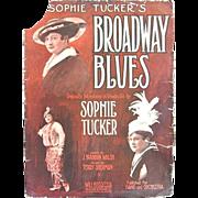 Sophie Tucker's Broadway Blues 1915 Sheet Music