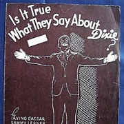 """Is It True What They Say About Dixie?"" 1936 Sheet Music"
