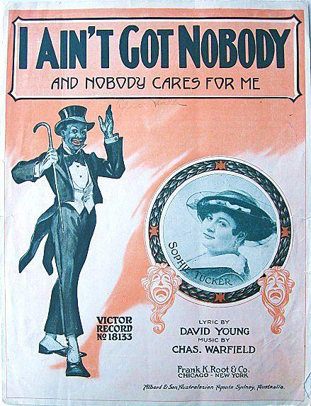 1920s Sheet Music I Ain't Got Nobody Sophie Tucker Blackface Song