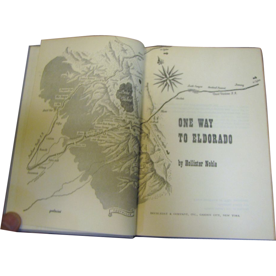 One Way To Eldorado by H. NOBLE, 1954 1st edition