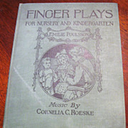 1921 Finger Play's For Nursery, Kindergarten, by Emilie Poulsson‏