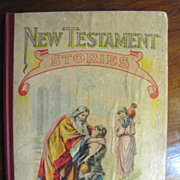 1907 New Testament Stories by McLoughlin Bros. N.Y.‏