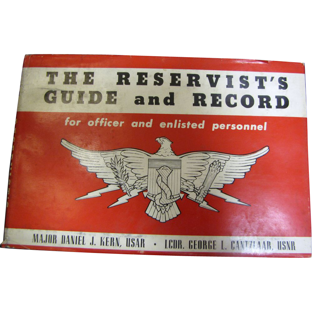 The Reservist's Guide and Record Daniel J. Kern 1954 HC DJ Military‏
