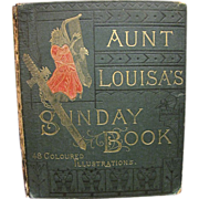 Aunt Louisa's Sunday Picture Book, published by Frederick Warne & Co. London, circa 1870