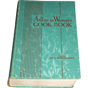 1939 The American Woman's Cook Book by Consolidated Book Publisher, Edited by Ruth Berolzheimer, Director Culinary Arts Institute