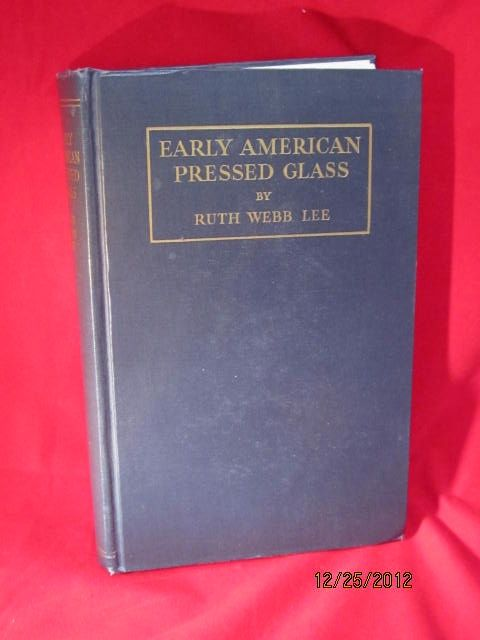 Book of  Early American Pressed Glass by Ruth Webb Lee