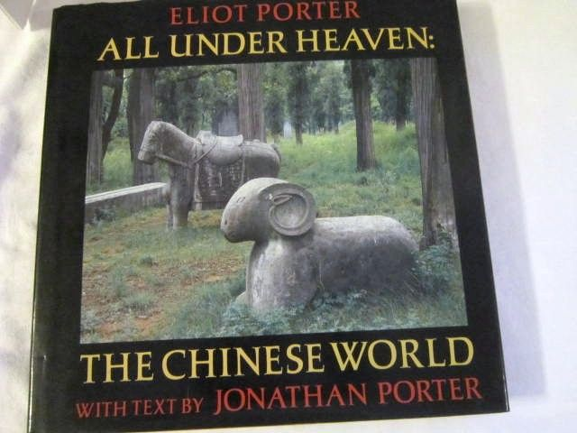 All Under Heaven:The Chinese World by Jonathan Porter