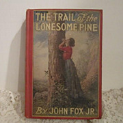 Vintage Book The Trail of the Lonesome Pine