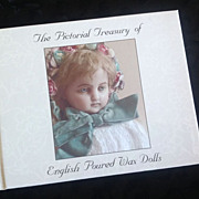 NEW book - Pictorial Treasury of English Poured Wax Dolls Volume 2