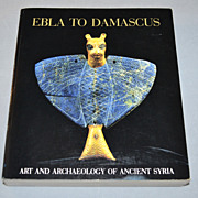 1985 Ebla To Damascus: Smithsonian Exhibition Softcover Book