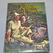 1946 Robinson Crusoe ~ First Edition Illustrated Hardcover Book w/ Jacket