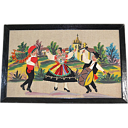 SALE 1940s European Old World 3-D Dancers & Musicians Embroidery & Textile Folk Art Painting