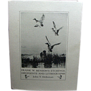 Frank W. Benson's Etchings, Drypoints and Lithographs: an Illustrated and Descriptive Catalogue. Signed Limited Edition
