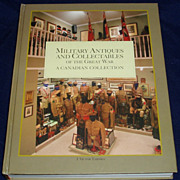 Military antiques and collectables  a Canadian collection