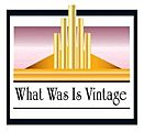 What Was is Vintage