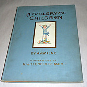 1925 First American Edition - A Gallery of Children - Illustrated by Willebeek le Mair - Milne Book