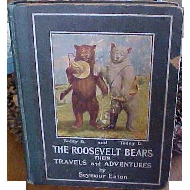 1906 Roosevelt Bears Children's Book By Seymour Eaton