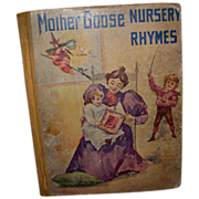 """Antique Book """"Mother Goose Nursery Rhymes"""" Illustrated"""