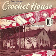 Crochet House Booklet by Lily Crochet Cotton and Yarn Copyright 1942
