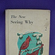 1950's The New Seeing Why Children's Book w/ Cardinal Cover