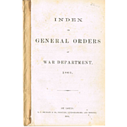 "REDUCED Original Civil War Group ""Index of General Orders"" 1863 Booklet, and Ordnanc"