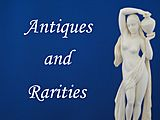 Antiques and Rarities