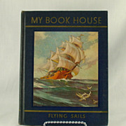 My Book House Flying Sails 1937 Children's Series Volume 8