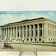 Vintage Post Card of The Denver Colorado Public Library
