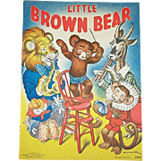 1937 Little Brown Bear Children's Book by Merrill Publishing