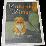 1938 Ki-Ki The Kitten Children's Book
