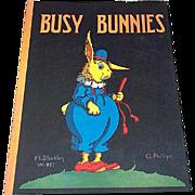 1930 Busy Bunnies Children's Book