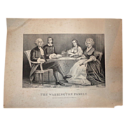 "Currier & Ives Antique Print  (Lithograph) - ""The Washington Family"" c 1870-1880."