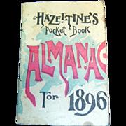Antique Hazeltines Almanac 1896