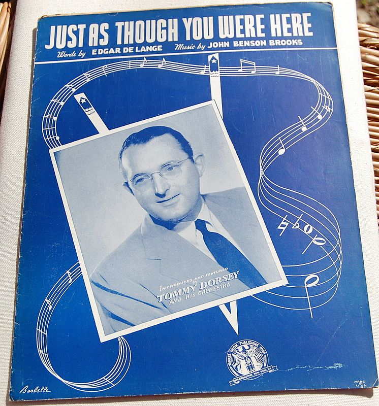 1942 Vintage Sheet Music Just As Though You Were Here Tommy Dorsey