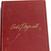 REDUCED 1900 The Works Of Robert G. Ingersoll Volume Two