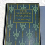 SALE PENDING 1927 The Nursery Manual By L. H. Bailey