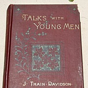 SALE Talks With Young Men By J. Thain Davidson, D. D.