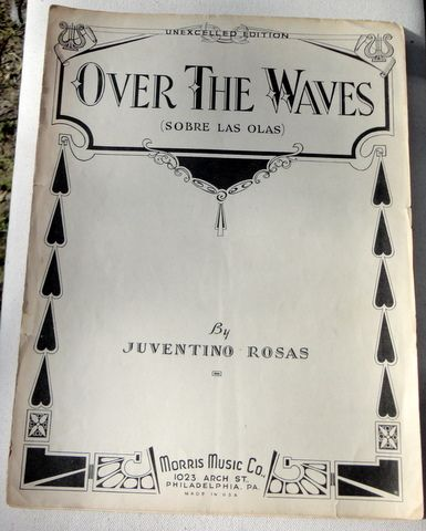 """1933 Vintage Sheet Music """"Over The Waves"""" By Juventino Rosas"""