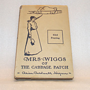 Mrs. Wiggs of the Cabbage Patch  1925 Alice Caldwell Hegan Rice