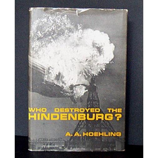 "Zeppelin Book ""Who Destroyed the Hindenburg"" 1962"