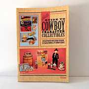 Hake's Guide To Cowboy Character Collectibles Book