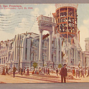 1909 postmarked  San Francisco Earthquake chromolithograph post card