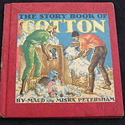 "Petersham's ""The Story Of Cotton"" Children Picture Book"