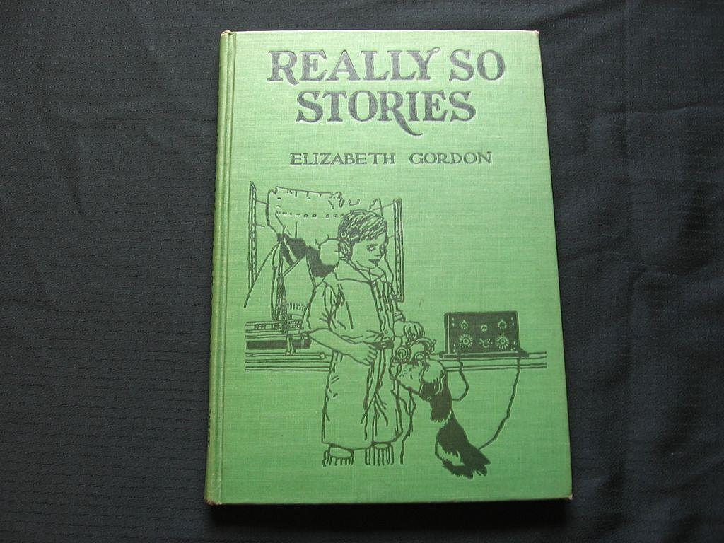 """1937 """"Really So Stories"""" Elizabeth Gordon"""