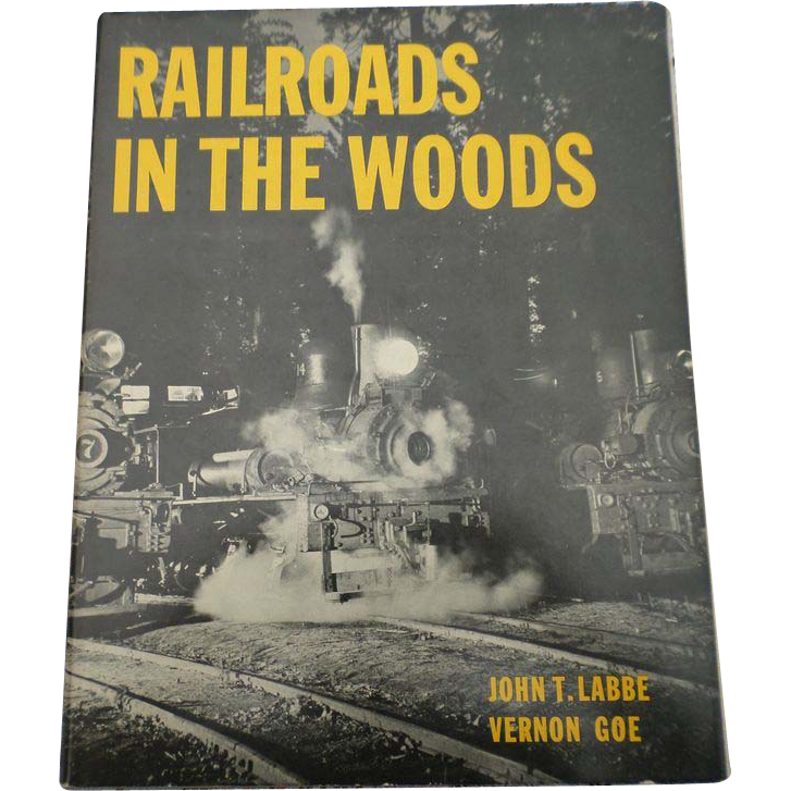 """1970 Edition of """"Railroads In The Woods"""""""