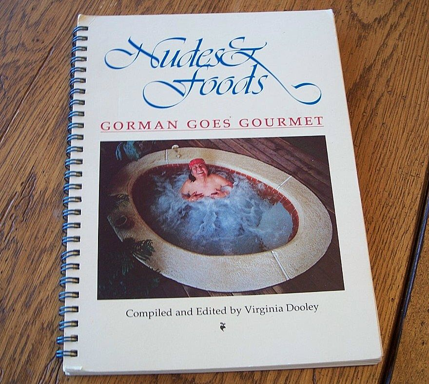 Nudes & Food Gorman Goes Gourmet Cookbook