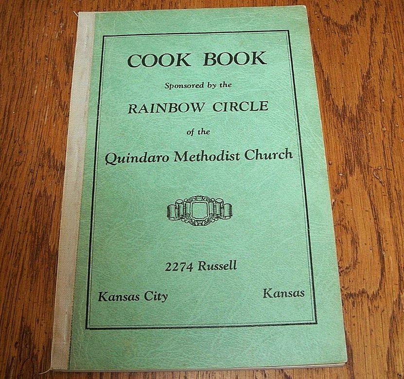 Rainbow Circle Quindaro Methodist Church Cookbook 1954