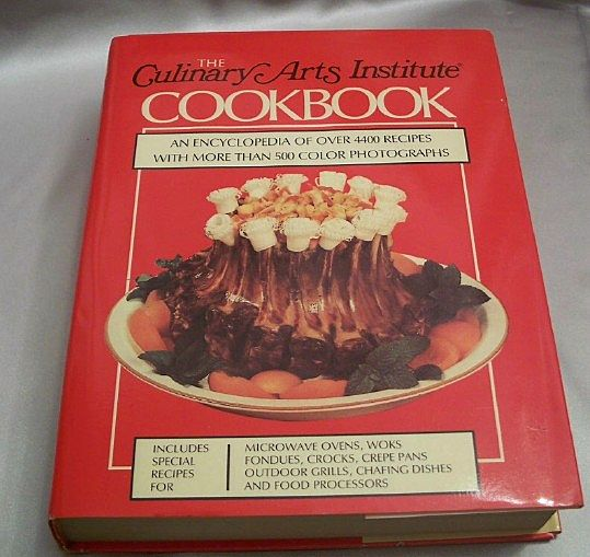 The Culinary Arts Institute Cookbook 1985