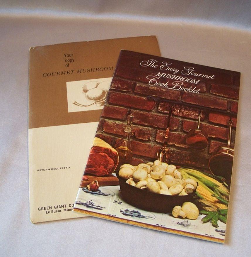 Green Giant The Easy Gourmet Mushroom Cook Booklet